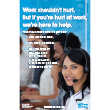 Hurt at Work Posters – promote injury reporting in your workplace: English | French | Arabic | Chinese | Cree | Czech | Dari | Korean | Ojibwa | Polish | Russian | Somali | Spanish | Swahili | Tigrinya | Tagalog | Ukrainian | Vietnamese